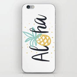 Aloha lettering and pineapple iPhone Skin