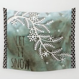 Let It Snow Greeting And Wintry Branch Wall Tapestry