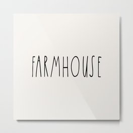 FARMHOUSE wording Typography Metal Print