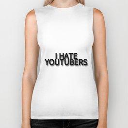 I HATE YOUTUBERS Biker Tank