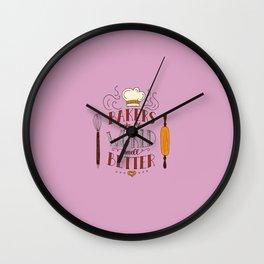 BAKERS MAKE... Wall Clock