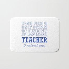 TEACHER'S DAD Bath Mat