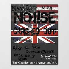 Show Flyer, 3/19/12 (NOi!SE and Crashed Out) Canvas Print