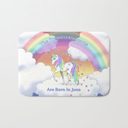 Pretty Rainbow Unicorns Are Born In June Birthday Bath Mat