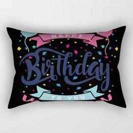 Happy birthday to you Rectangular Pillow