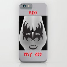 Kiss My Ass iPhone 6 Slim Case