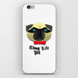 Thug Pug Life iPhone Skin