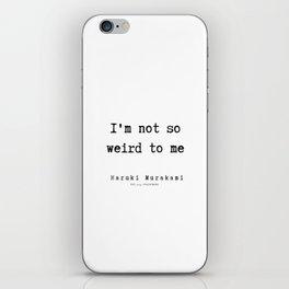 64 |  Haruki Murakami Quotes | 190811 iPhone Skin