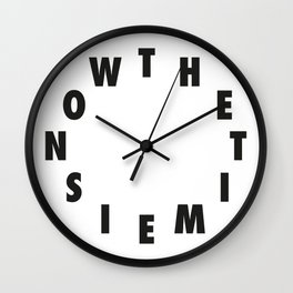 The Time is Now - Clock Wall Clock