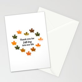 Thank you for fall-ing into my life Stationery Cards