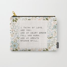 I think of love, and you - E. Dickinson Collection Carry-All Pouch