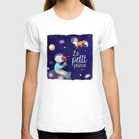 le petit prince T-shirts featuring Le petit prince by LadyAlouette