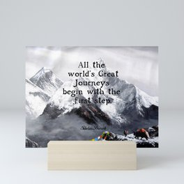 All the world's Great Journeys Motivational Tibetan Proverb With Panoramic View Of Everest Mountain Mini Art Print