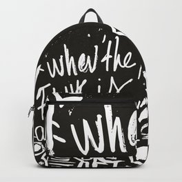 When the funk is out of Kontrol Street Art Black and white graffiti Backpack