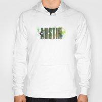 austin Hoodies featuring Austin by Tonya Doughty