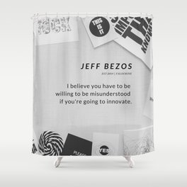 Jeff Bezos Quote On Be Willing To Be Misunderstood Shower Curtain