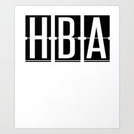 HBA - Hobart - Tasmania  Airport Code Souvenir or Gift Design  Art Print