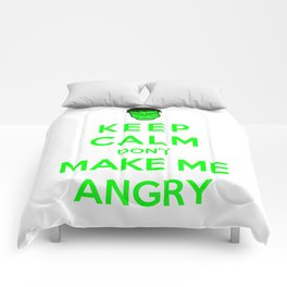 Keep Calm Don't Make Me Angry Comforters