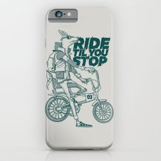 Ride or Don't! iPhone 6s Slim Case