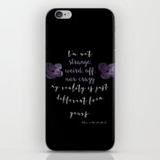 Reality is Different, Alice in Wonderland iPhone & iPod Skin