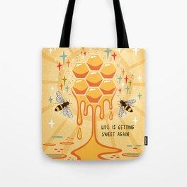 Life is getting sweet again Tote Bag