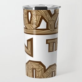 boyz n the wood Travel Mug