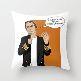 Doug Stanhope - I don't care about your opinion Throw Pillow