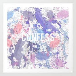 Confess - inverted Art Print