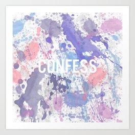 Confess - inverted Art Print