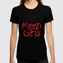 mean girls T-shirt