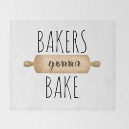 Bakers Gonna Bake Throw Blanket