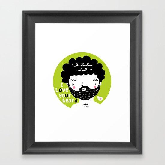 I Love your Beard Framed Art Print