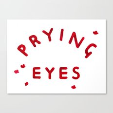 Prying Eyes Canvas Print