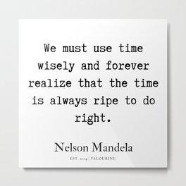 64   | Nelson Mandela  Quotes | 190818 Metal Print