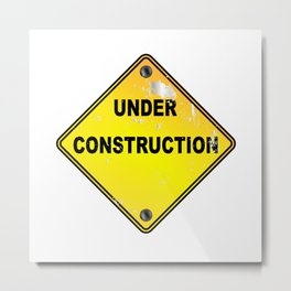Yellow Under Construction Sign Metal Print