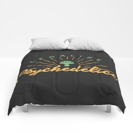 Legalize Psychedelics Comforters