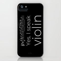 Yes, I speak violin iPhone SE Slim Case