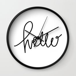 Simply Hello - hand lettered art - black and white Wall Clock