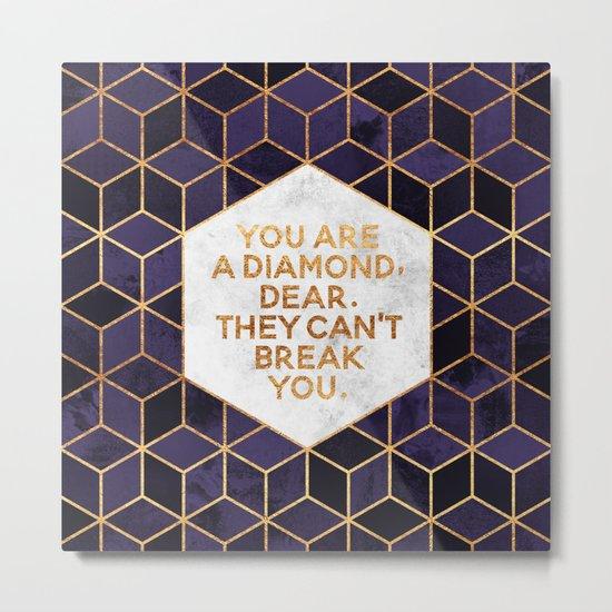 You are a diamond, dear. Metal Print