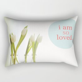 I Am So Loved Rectangular Pillow
