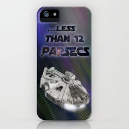 ...Less than 12 Parsecs iPhone Case