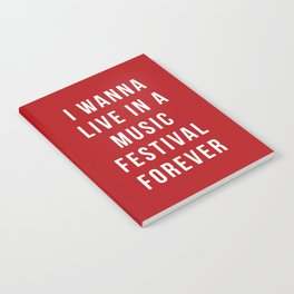 Live Music Festival Quote Notebook