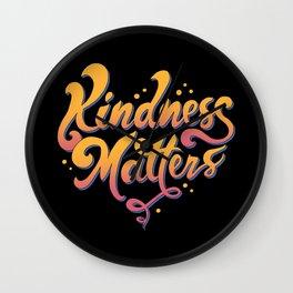 Kindness Matters Wall Clock