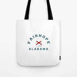 Fairhope - Alabama. Tote Bag