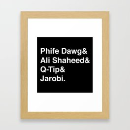 Phife Dawg & Ali Shaheed & Q-Tip & Jarobi. Framed Art Print