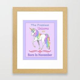 Pretty Rainbow Unicorn Born In November Birthday Girl Framed Art Print
