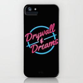 Drywall & Dreams iPhone Case