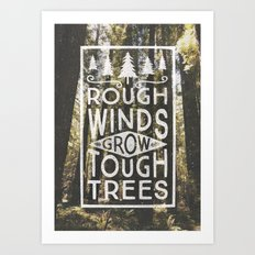 TOUGH TREES Art Print