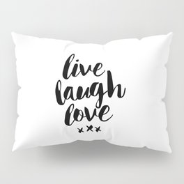 Live Laugh Love black and white wall hangings typography design home wall decor bedroom Pillow Sham