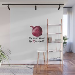 Funny Math Pun Pi Day Gift Math Science Lover Pi day Wall Mural